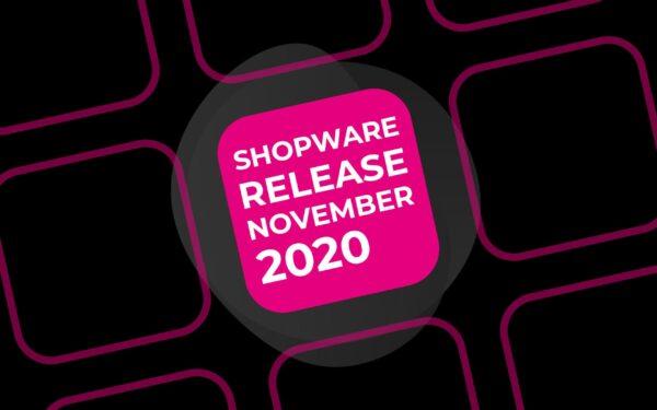 Shopware 6 Release – November 2020