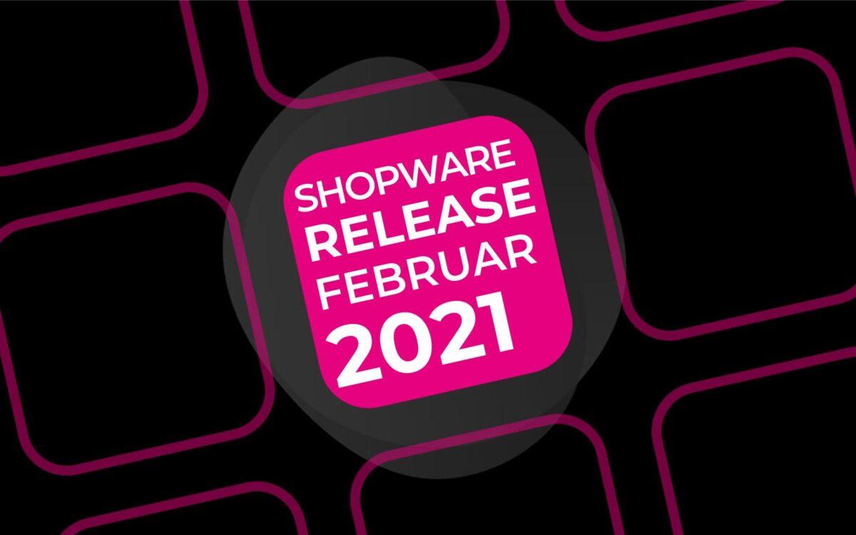 Shopware 6.3.5.0 Release – Februar 2021